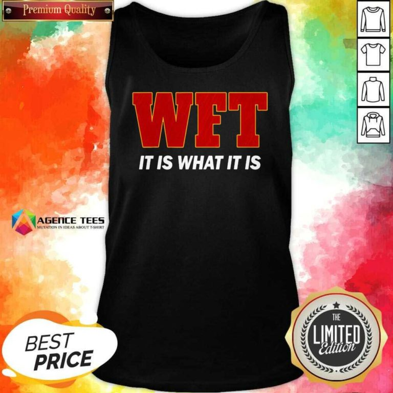 WFT It Is What It Is I Washingtosn DC Football Team Tank Top - Design By Agencetees.com