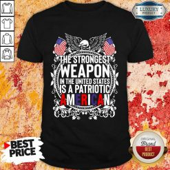 Angry The Strongest Weapon In The United States Is A Patriotic American 2021 Shirt - Design by Agencetees.com