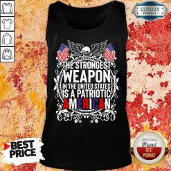 Angry The Strongest Weapon In The United States Is A Patriotic American 2021 Tank Top - Design by Agencetees.com