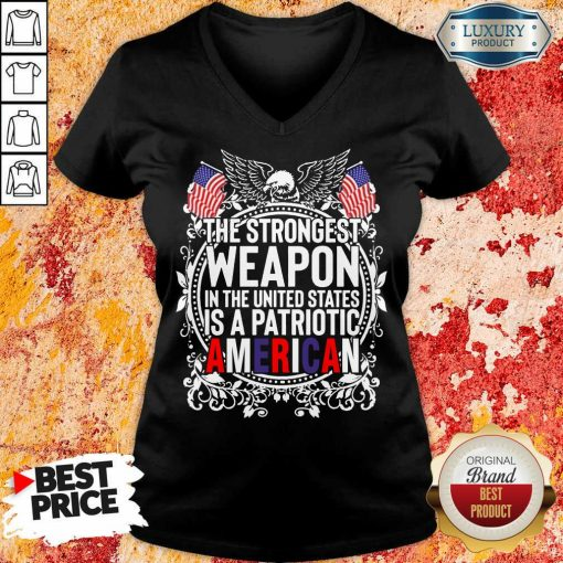 Angry The Strongest Weapon In The United States Is A Patriotic American 2021 V-neck - Design by Agencetees.com