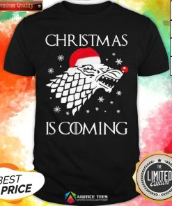 Funny Game Of Thrones Christmas Is Coming Shirt - Design By Agencetees.com