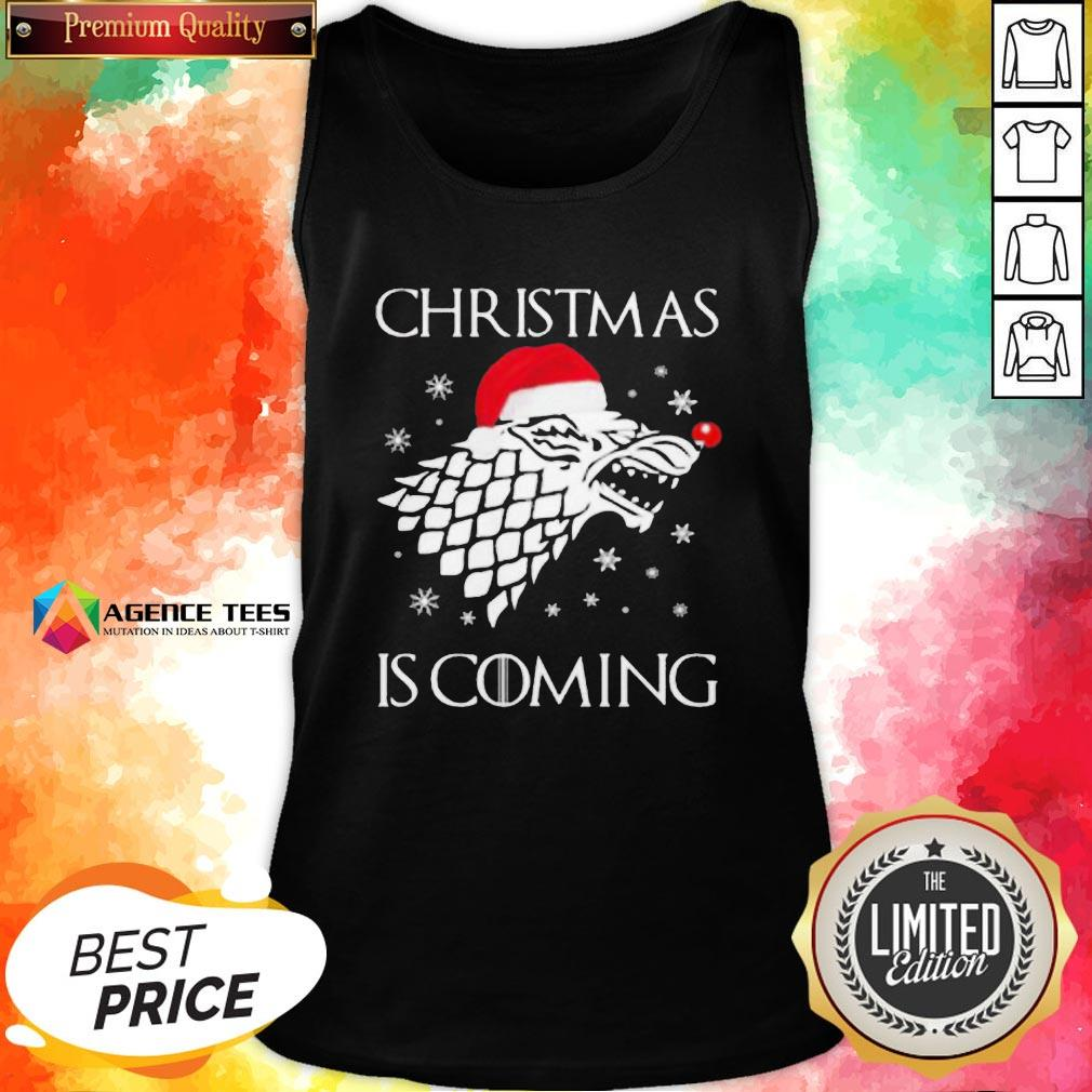 Funny Game Of Thrones Christmas Is Coming Tank Top - Design By Agencetees.com