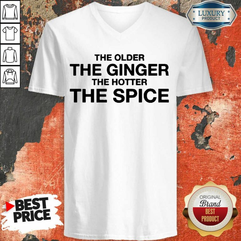 Great The Older The Ginger The Hotter The Spice 1 V-neck - Design By Agencetees.com