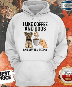 Surprised Yorkshire Coffee And Dogs And Maybe 3 People Hoodie