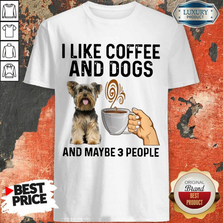 Surprised Yorkshire Coffee And Dogs And Maybe 3 People Shirt