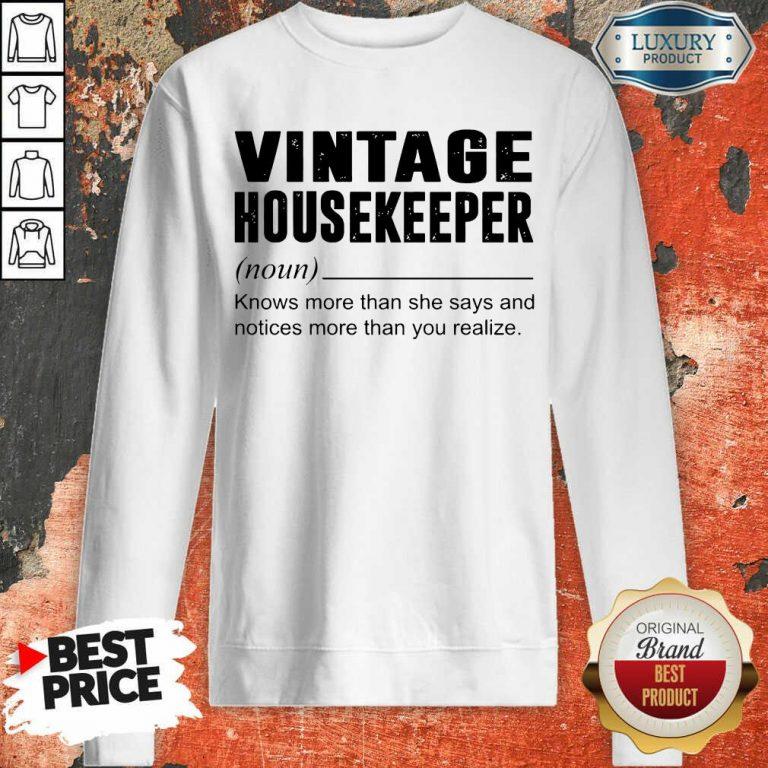 Terrific Vintage Housekeeper Noun Knows 5 Sweatshirt