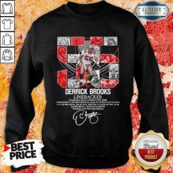 Worried 55 Derrick Brooks Linebacker 7 Thanks For The Memories Signature Sweatshirt - Design by Agencetees.com