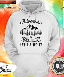 Adventure Is Out There 5 Find It Hoodie - Design by Agencetees.com