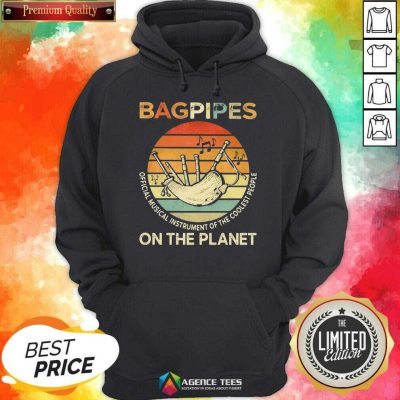 Bagpipes Musical Instrument 4 On The Planet Hoodie - Design by Agencetees.com