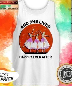 Ballet Girls And She Lived Happily Ever After Tank Top - Design by Agencetees.com