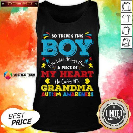 Boy Calls Me Grandma 9 Autism Awareness Tank Top - Design by Agencetees.com