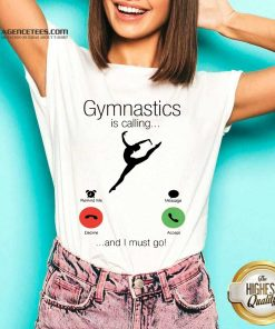 Gymnastics Is Calling And 5 I Must Go V-neck - Design by Agencetees.com