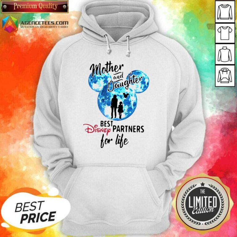 Hot Mickey Mother And Daughter Best Disney Partners For Life Hoodie