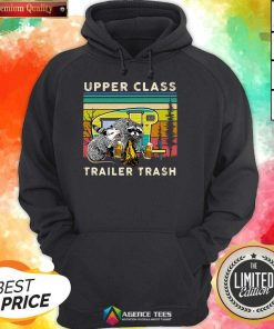Hot Raccoons And Opossums Upper Class Trailer Trash Hoodie