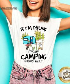 If I Am Drunk It Is My Camping Friends 4 Fault V-neck - Design by Agencetees.com