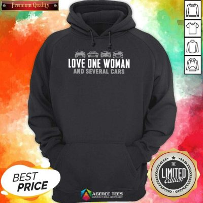 Love One Woman And 1 Several Cars Hoodie - Design by Agencetees.com