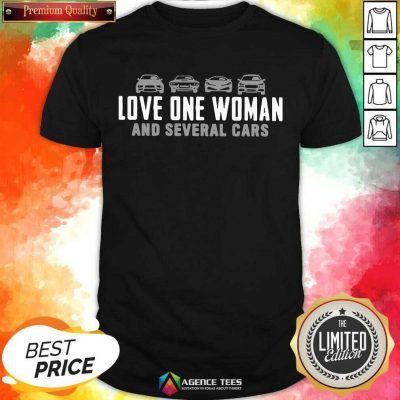 Love One Woman And 1 Several Cars Shirt - Design by Agencetees.com