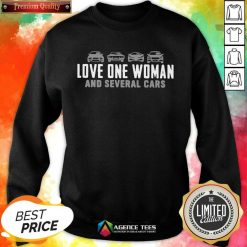Love One Woman And 1 Several Cars Sweatshirt - Design by Agencetees.com