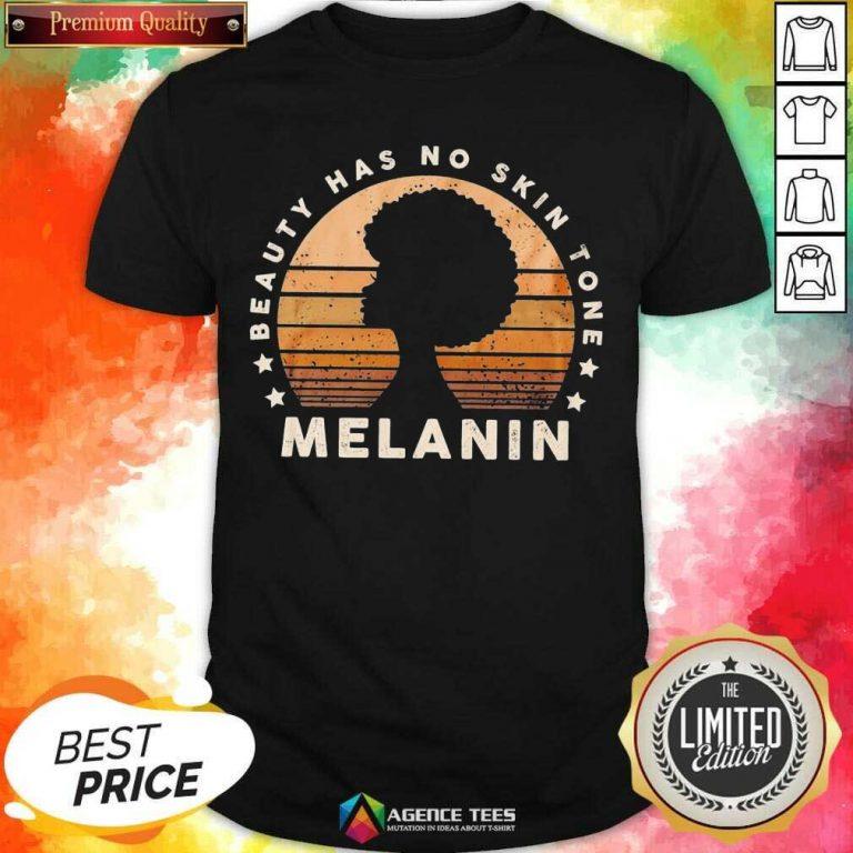 Melanin Beauty Has No 3 Skin Tone Vintage Shirt - Design by Agencetees.com
