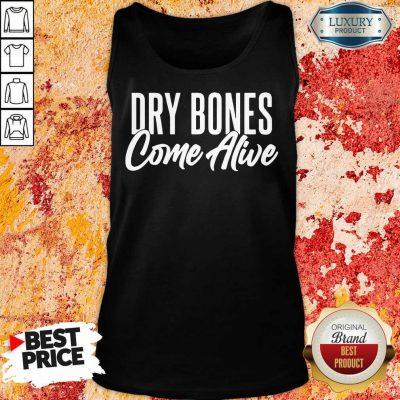Dry Bones Come Alive Tank Top