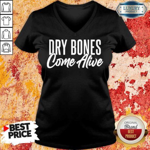 Dry Bones Come Alive V-neck