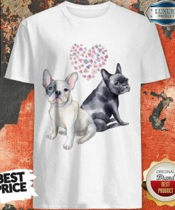 Excellent Flower Lovers French Bulldog Shirt