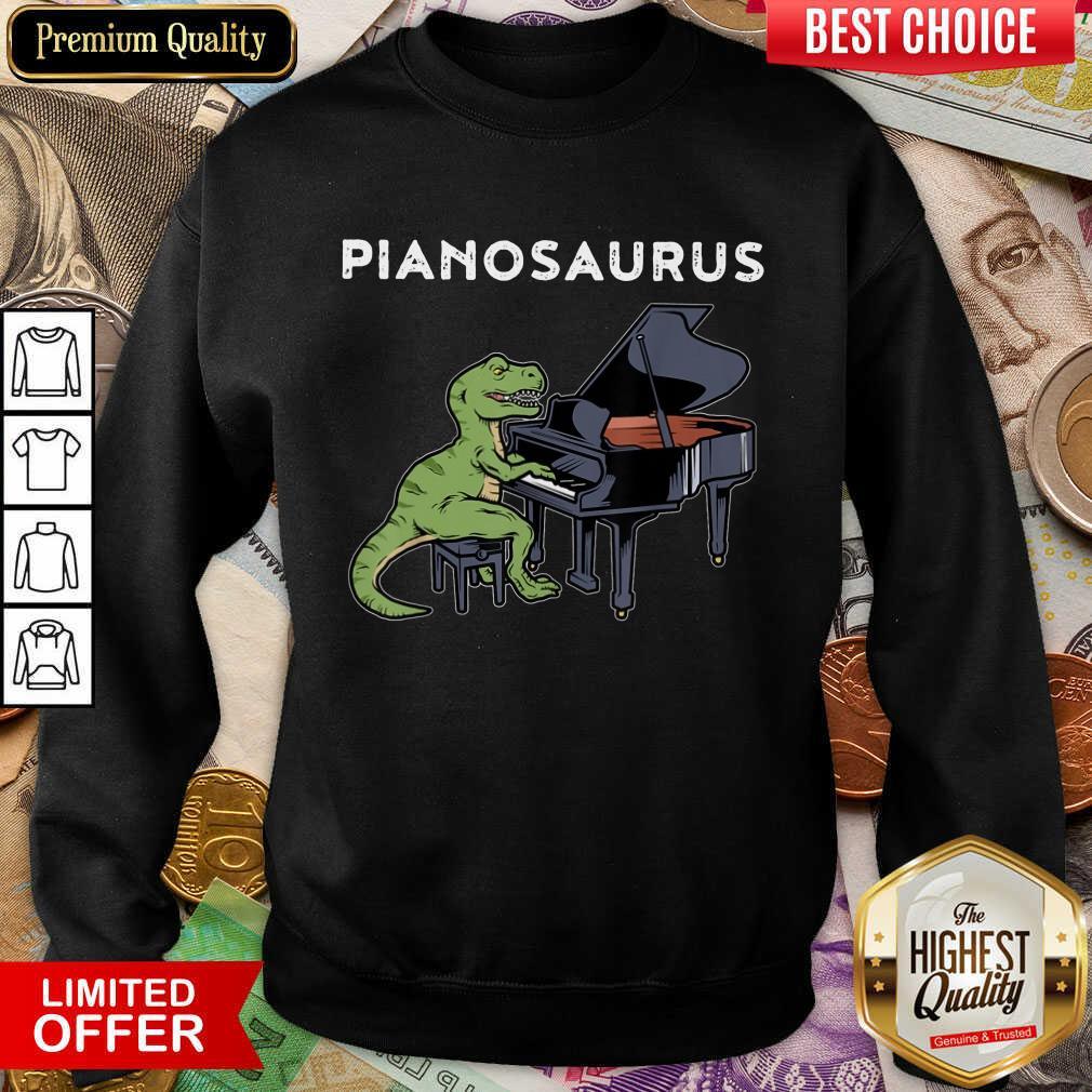 Excellent Pianosaurus  Sweatshirt