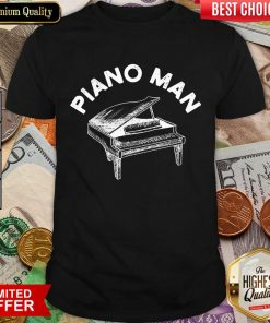 Fantastic Piano Man Shirt
