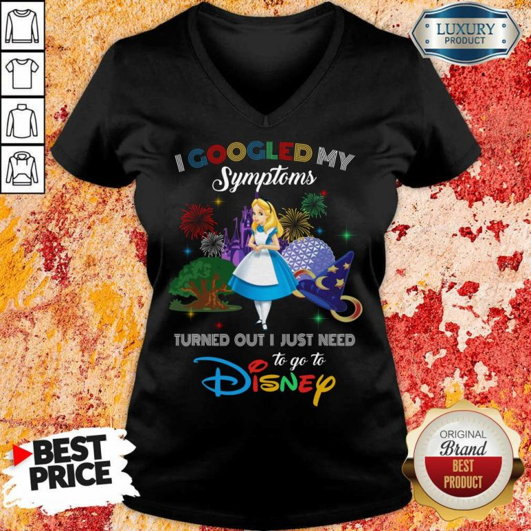 Funny Alice I Googled My Symptoms Disney V-neck