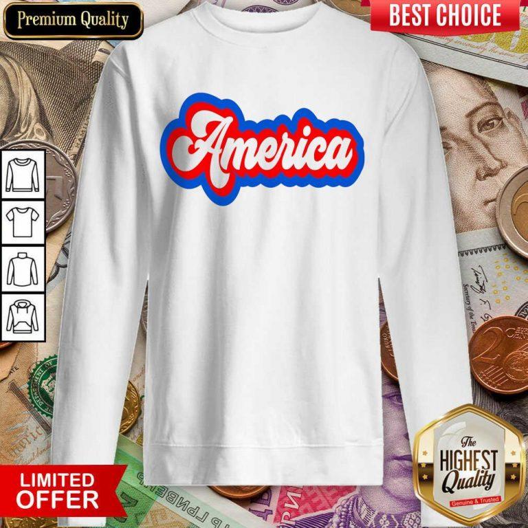Funny America Retro Sweatshirt