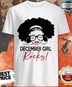 Funny December Girl Rocks Shirt