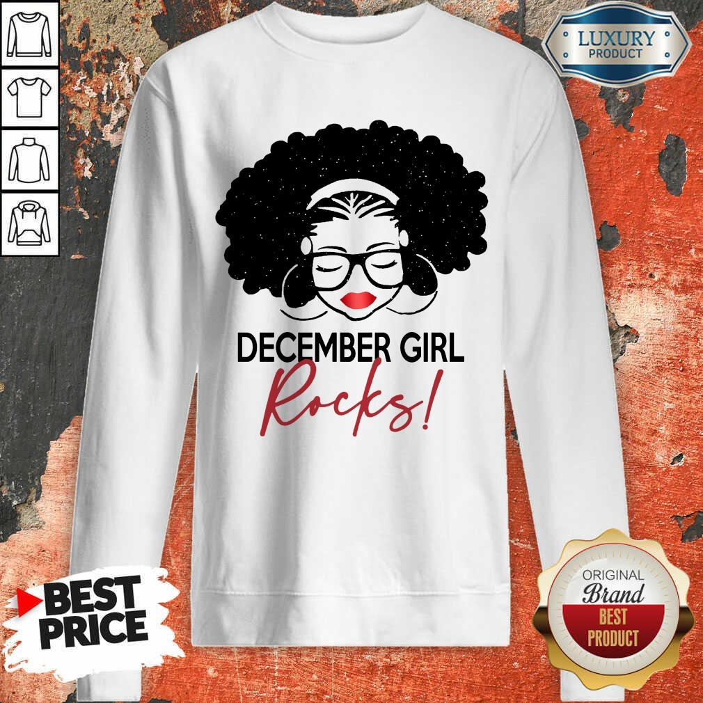 Funny December Girl Rocks Sweatshirt