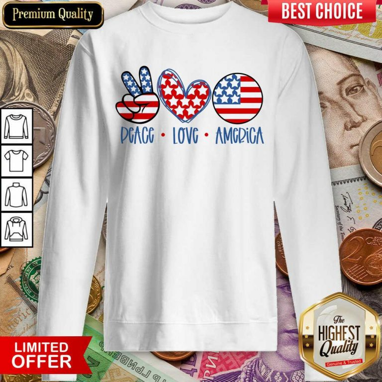 Good Peace Love America Sweatshirt