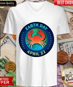 Perfect Crab Lovers Earth Day April 22 V-neck