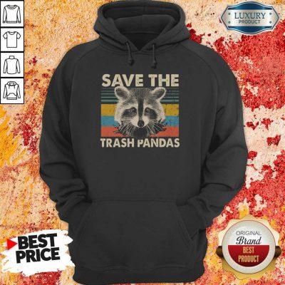 Premium Save The Trash Pandas Hoodie