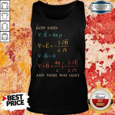 Pretty God Said And There Was Light Tank Top