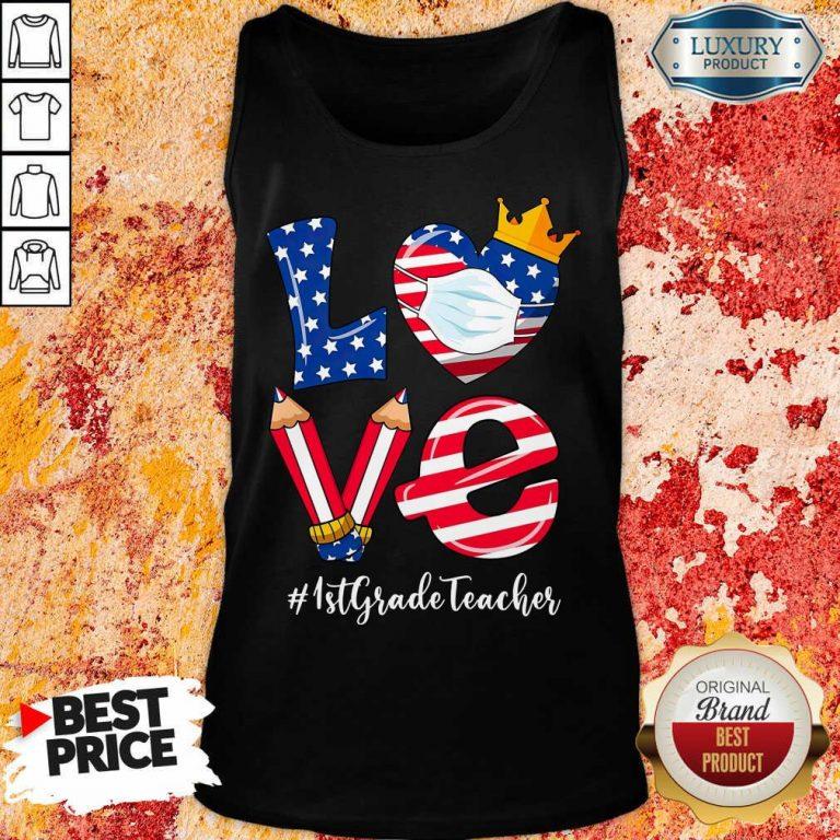Love American Flag 1st Grade Teacher Tank Top