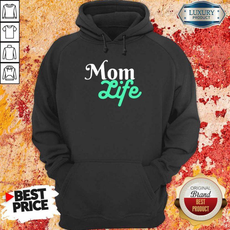 Mom Life Hoodie