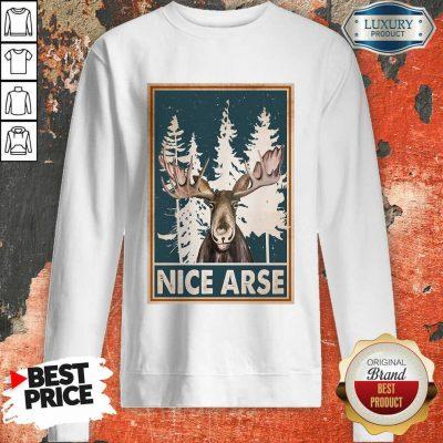 Moose Nice Arse Vertical Poster Sweatshirt