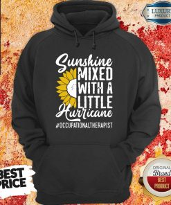Occupational Therapist Sunshine Mixed Little Hurricane Hoodie