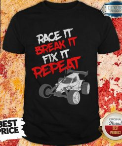 Race It Break It Repeat Shirt