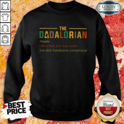 The Dadalorian Sweatshirt