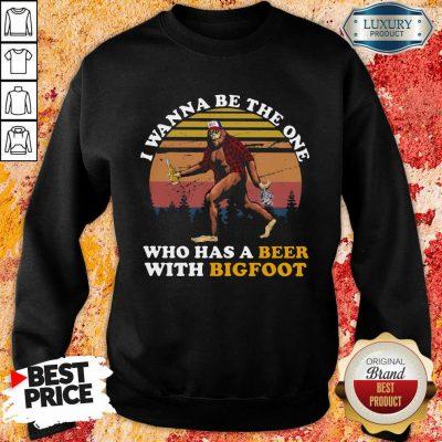 Who Has A Beer With Bigfoot Sweatshirt