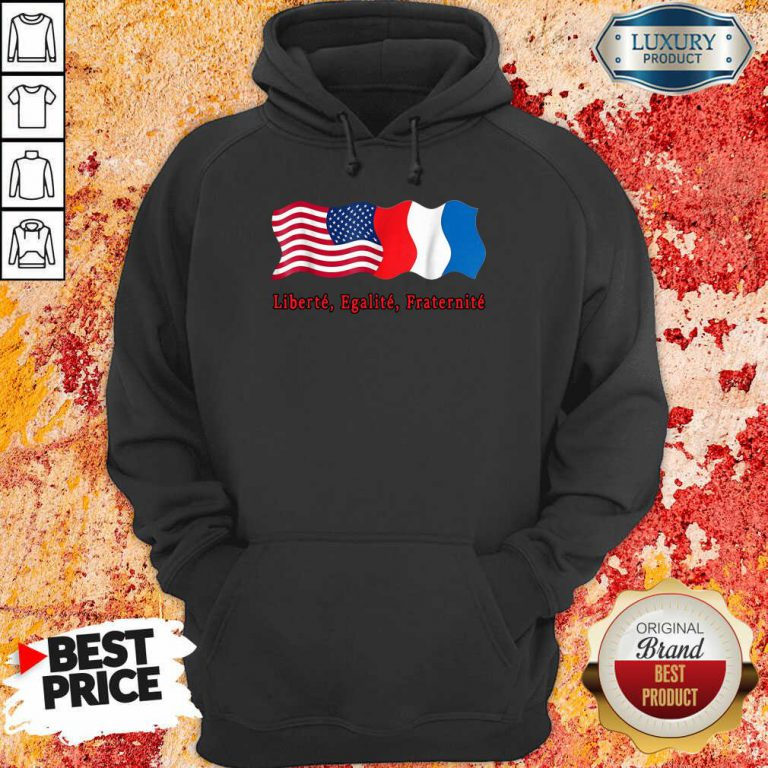 American Liberte Egalite Fraternite Hoodie