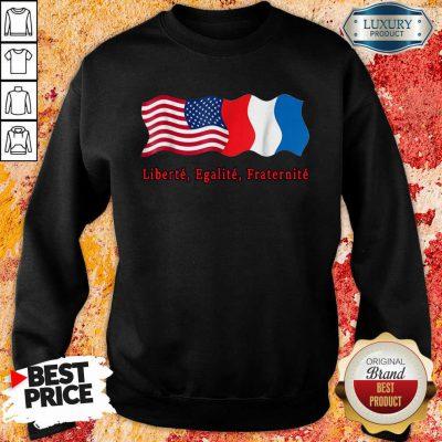 American Liberte Egalite Fraternite Sweatshirt