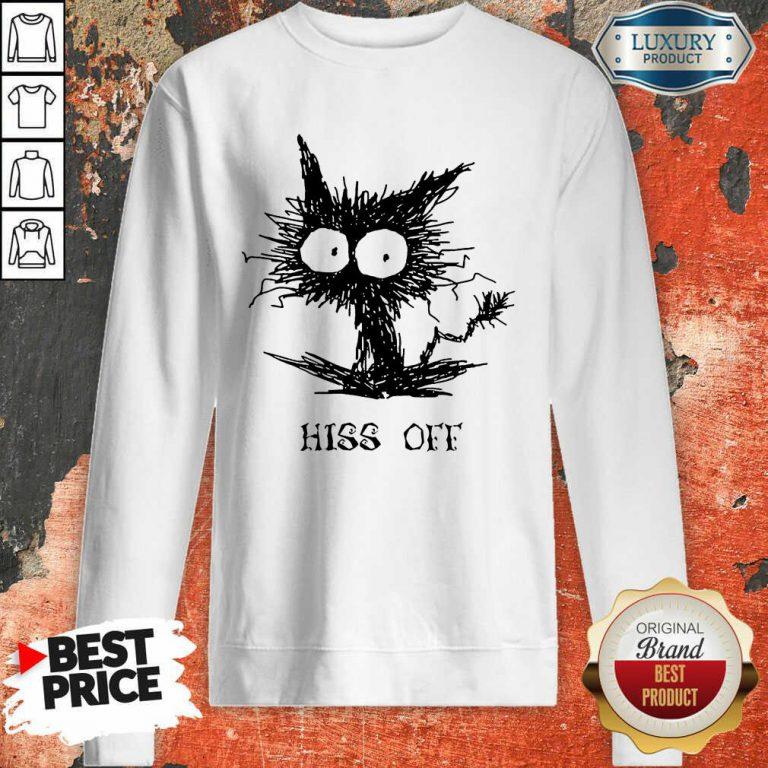 Cat Hiss Off Sweatshirt