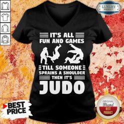 Fun And Games Till Someone Judo V-neck