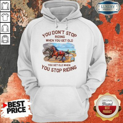 Harness Racing You Don'T Stop Hoodie