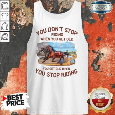 Harness Racing You Don'T Stop Tank Top
