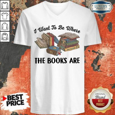 I Want To Be Where The Book Are V-neck